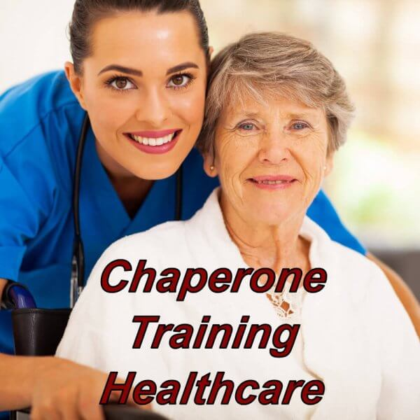 Chaperone training online for health care and the social care providers