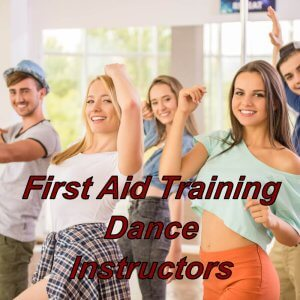 Emergency first aid training, EFAW, suitable for dance instructors, teachers and the performing arts industry.